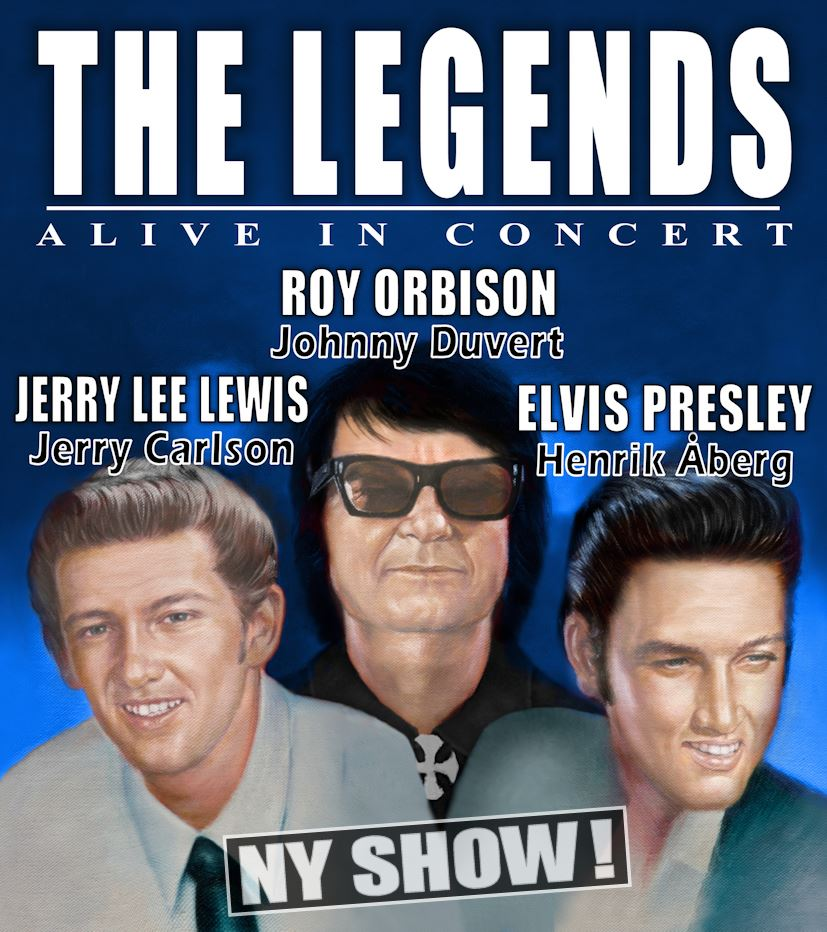 THE LEGENDS A tribute to Elvis Presley - Roy Orbison - Jerry Lee Lewis